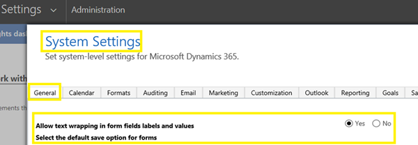 image thumb Introduction to a new Dynamics 365 Setting   Allow text wrapping in form fields labels and values
